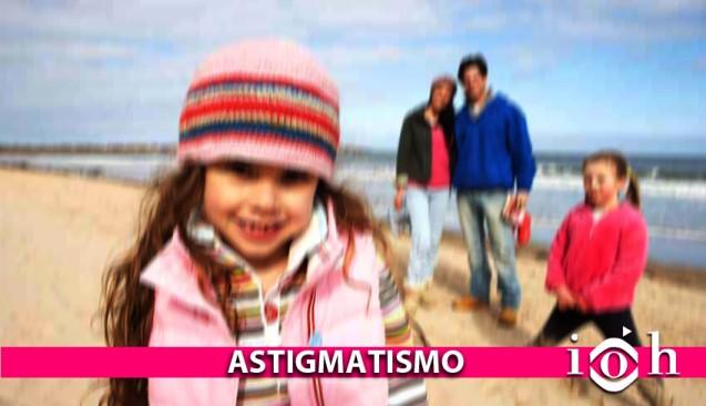 Instituto Oftalmológico Hoyos. La vista. El astigmatismo.